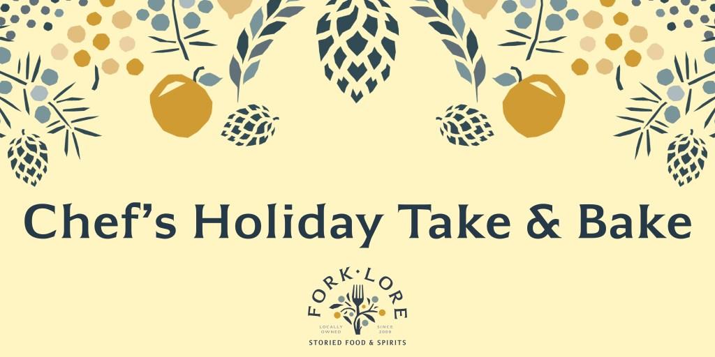 Fork Lore Holiday Take & Bake Header